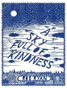 ryan_a_sky_full_of_kindness